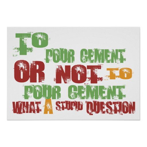 To Pour Cement Poster