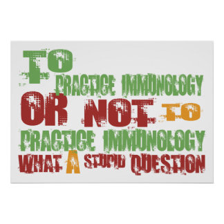 To Practice Immunology Print