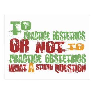 To Practice Obstetrics Postcard