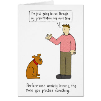 To practice something lessons anxiety. card