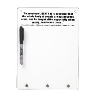 To preserve Liberty Quote by Richard Henry Lee Dry-Erase Board