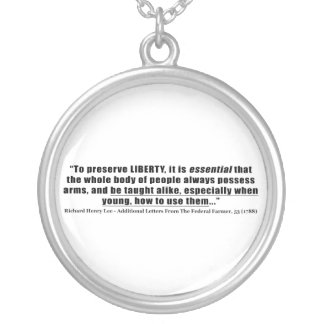 To preserve Liberty Quote by Richard Henry Lee Pendants