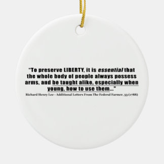 To preserve Liberty Quote by Richard Henry Lee Double-Sided Ceramic Round Christmas Ornament