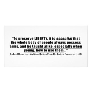 To preserve Liberty Quote by Richard Henry Lee Personalized Photo Card