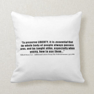 To preserve Liberty Quote by Richard Henry Lee Pillows