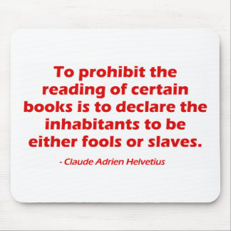 To Prohibit The Reading of Certain Books Mouse Pad