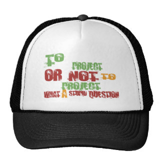To Project Trucker Hat