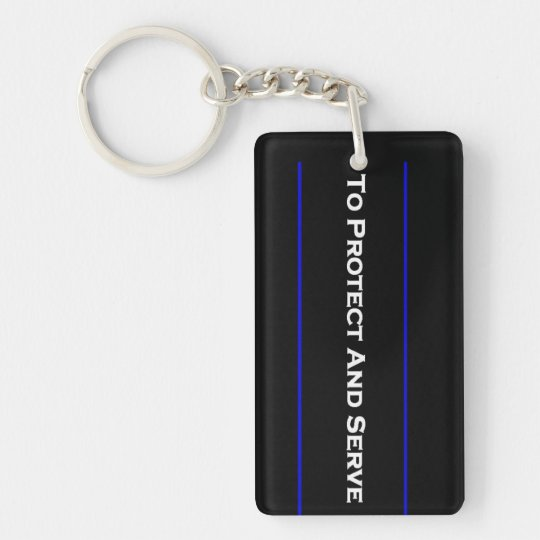 """""""To Protect And Serve"""" 2 Sided Rectangle Keychain"""