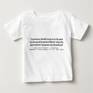 To Protect Liberty Olmstead v United States Baby T-Shirt
