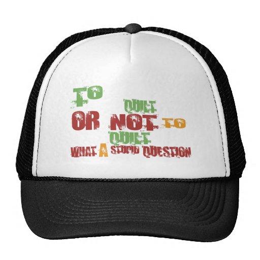 To Quilt Trucker Hat