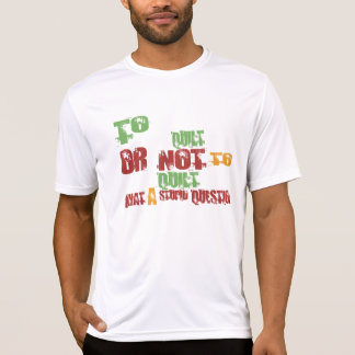 To Quilt T Shirts