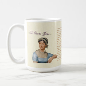 To Quote Jane Austen Quotes Tea Coffee Mug Mug