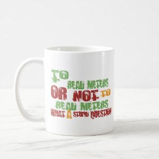 To Read Meters Coffee Mugs