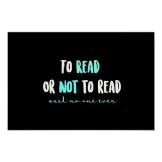 To Read or Not to Read... Poster