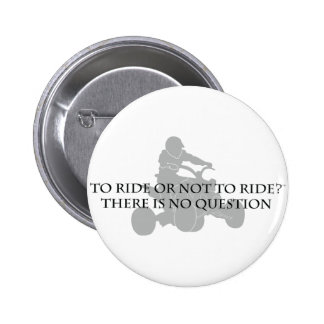 To Ride Or Not To Ride Pins