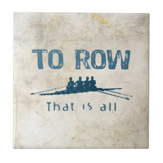 To Row Tile