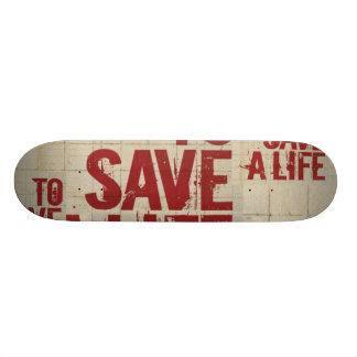 TO SAVE A LIFE SKATEBOARD DECKS