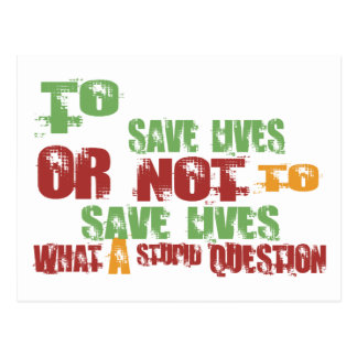 To Save Lives Postcard