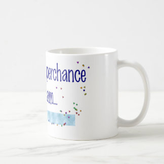 To Scrap Perchance to Dream Coffee Mug