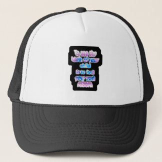 To see the birth of your child is to feel... trucker hat