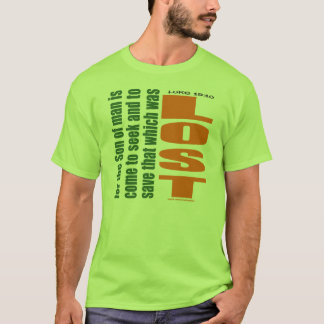 TO SEEK AND TO SAVE T-Shirt