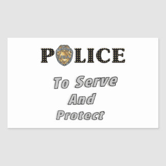 To Serve and Protect Rectangular Sticker