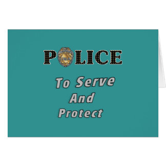 To Serve and Protect Stationery Note Card