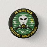 TO SERVE MAN button