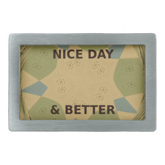 To Serve Protect Have a Nice Day Belt Buckle