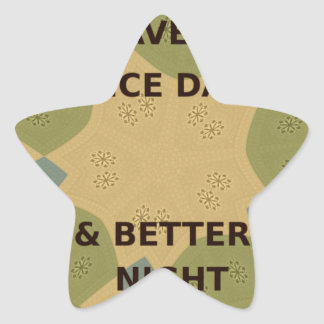To Serve Protect Have a Nice Day Star Sticker