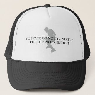 To Skate Or Not To Skate Trucker Hat