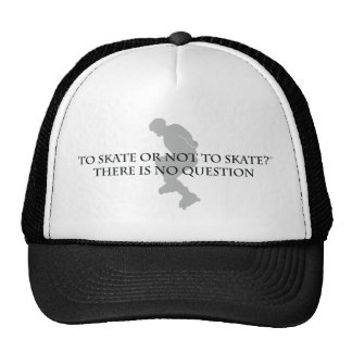 To Skate Or Not To Skate Trucker Hat