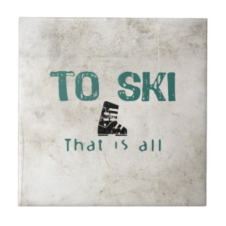 To Ski Is All Tile