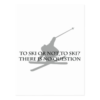 To Ski Or Not To Ski Postcard