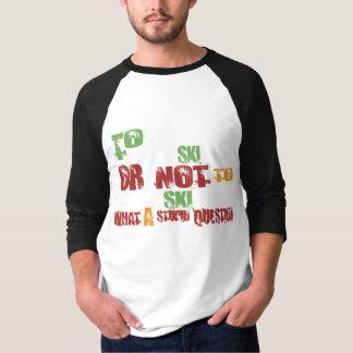 To Ski T-Shirt