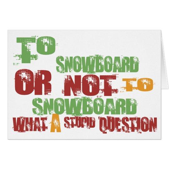 To Snowboard Card