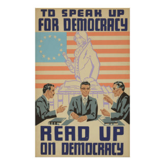 To Speak Up for Democracy Poster