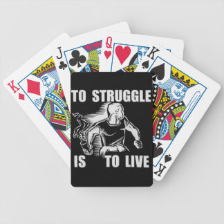 to struggle is to live playing cards