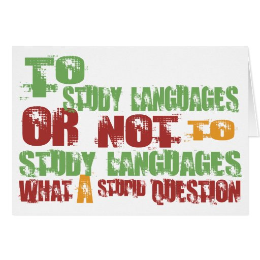 To Study Languages Greeting Card