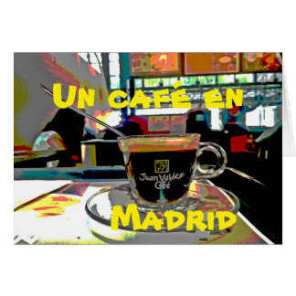 To take a coffee in Madrid Spain Card