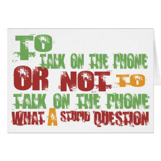 To Talk on the Phone Greeting Card
