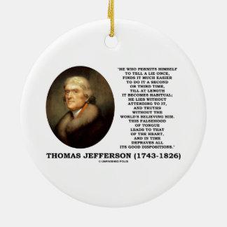 To Tell A Lie Once Habitual Falsehood Of Tongue Christmas Ornaments