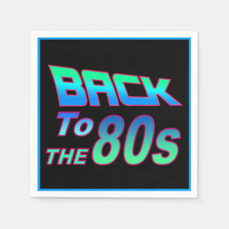 To the 80s 1 paper napkin