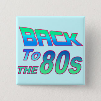 To the 80s 2 button
