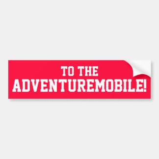 To The Adventuremobile! Bumper Sticker