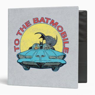 To The Batmobile - Distressed Icon Binder