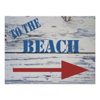 To The Beach On and Old White Wooden Board Poster