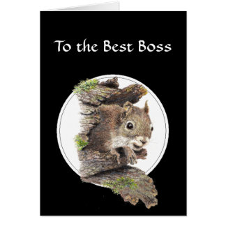 To the Best Boss, From the bunch of Nuts -Squirrel Card
