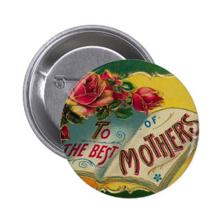 To The Best of Mothers Button