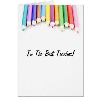To The Best Teacher Card
